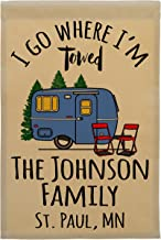 Happy Camper World I Go Where I'm Towed Personalized Campsite Sign, Garden Flag, Customize Your Way (Blue)