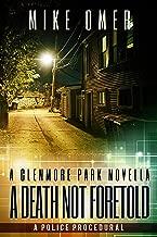 A Death Not Foretold: A Glenmore Park Novella