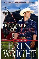 Bundle of Love: A Western Romance Novel (Long Valley Romance Book 7) Kindle Edition