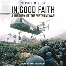In Good Faith: A History of the Vietnam War, Volume I: 1945-65