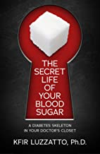 The Secret Life of Your Blood Sugar: A Diabetes Skeleton in Your Doctor's Closet