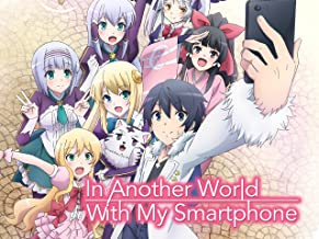 In Another World With My Smartphone