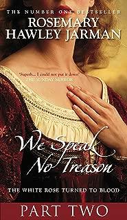 We Speak No Treason II (We Speak No Treason S. Book 2)