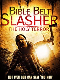 Bible Belt Slasher: The Holy Terror