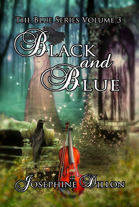 肝満足させる終わりBlack And Blue, The Blue Series Volume 3 (English Edition)