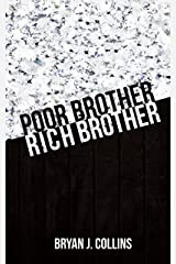 Poor Brother, Rich Brother Kindle Edition