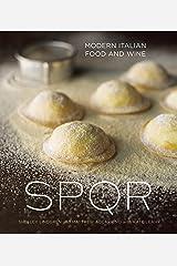 SPQR: Modern Italian Food and Wine [A Cookbook] Kindle Edition