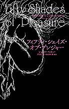 フィフティ・シェイズ・オブ・プレジャー Fifty Shades of Pleasure
