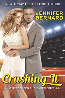 Crushing It: A Love Between the Bases Novella