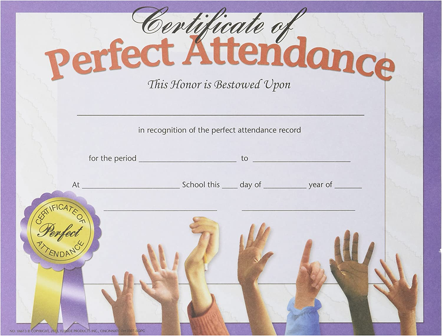 HAYES SCHOOL PUBLISHING VA613 Perfect Attendance Certificate 81 2 x 11 Size Paper 0.2 Height 8.4 Width 10.8 Length (Pack of 30)