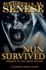 Nun Survived: Prequel to The Night Killers Kindle Edition