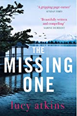 The Missing One: The unforgettable debut thriller from the critically acclaimed author of MAGPIE LANE (English Edition) Format Kindle
