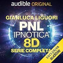 PNL Ipnotica 8D. Serie completa: PNL Ipnotica 8D - 1-21
