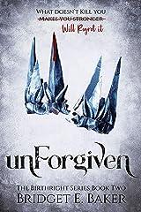 unForgiven: An Urban Fantasy Romance (The Birthright Series Book 2) Kindle Edition