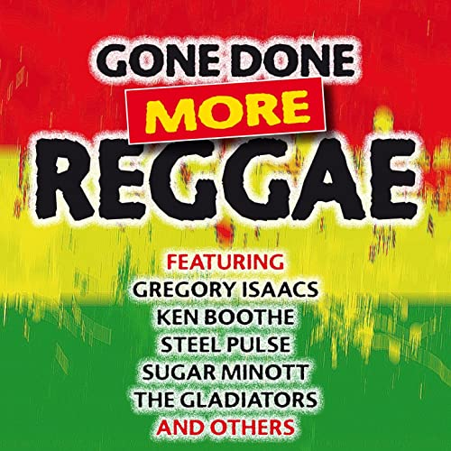 Gone Done More Reggae