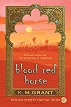Blood Red Horse (The deGranville Trilogy Book 1)