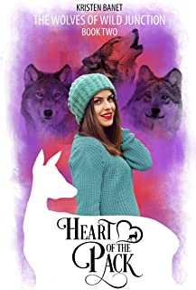 Heart of the Pack (The Wolves of Wild Junction Book 2)