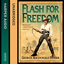 Flash for Freedom!: The Flashman Papers, Book 5
