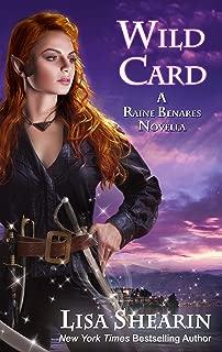 Wild Card (A Raine Benares Novella )