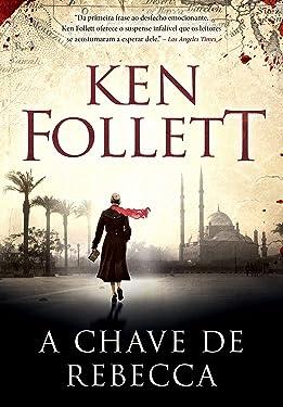 A chave de Rebecca (Portuguese Edition)