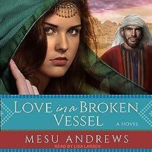 Love in a Broken Vessel: Treasures of His Love, Book 3