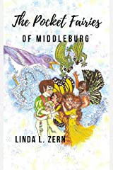 The Pocket Fairies of Middleburg (The Pocket Fairy Fables Book 1) Kindle Edition