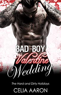 Bad Boy Valentine Wedding (The Hard and Dirty Holidays)
