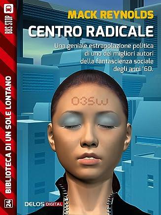 Centro radicale (Biblioteca di un sole lontano)