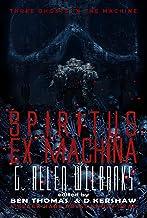 Spiritus ex Machina: Three Ghosts in the Machine Book Two