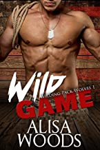 Wild Game (Wilding Pack Wolves 1) - New Adult Paranormal Romance