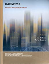 HADM3210: Principles of Hospitality Real Estate (Custom Edition for Cornell University)