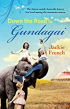 The Road to Gundagai (The Matilda Saga Book 3)