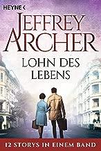 Lohn des Lebens: 12 Storys in einem Band (German Edition)