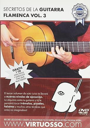 Virtuosso Flamenco Guitar Method Vol.3 (Curso De Guitarra Flamenca Vol.3)