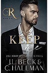 Keep Me: A Mafia Romance (The Rossi Crime Family Book 2) (English Edition) Format Kindle