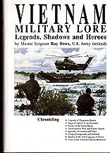 Vietnam Military Lore: Legends, Shadows & Heroes