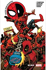 Spider-Man/Deadpool Vol. 6: WLMD (Spider-Man/Deadpool (2016-2019)) Kindle Edition