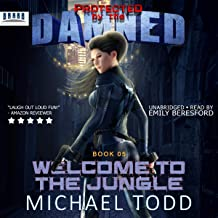 Welcome to The Jungle: Protected by the Damned, Book 05