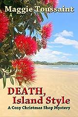 Death, Island Style: A Cozy Christmas Shop Mystery Kindle Edition