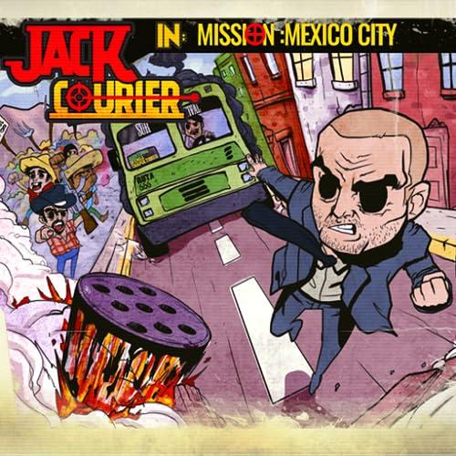 Jack Courier - Mission CDMX