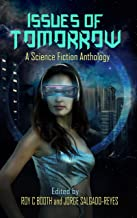 Issues of Tomorrow: A science fiction anthology