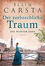 Der zerbrechliche Traum (Die Hansen-Saga 4) (German Edition)