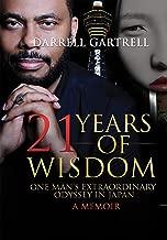 21 Years of Wisdom: One Man's Extraordinary Odyssey in Japan