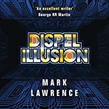Dispel Illusion: Impossible Times, Book 3