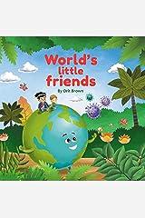 Children's book: World's Little Friends Kindle Edition
