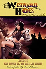 Westward Hoes Kindle Edition