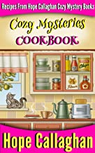 Cozy Mysteries Cookbook: Recipes from Hope Callaghan's Cozy Mystery Books