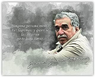 Ninguna Persona Merece Tus Lágrimas, y Quien se las Merezca no te Hará Llorar Gabriel Garcia Marquez Inspirational Quote - 8 x 10 Unframed Print - Great Gift For Spanish Teachers, Writers, Journalists