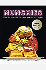 Munchies: Late-Night Meals from the World's Best Chefs Kindle Edition