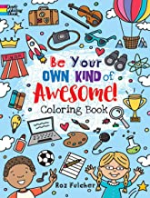 Be Your Own Kind of Awesome! Coloring Book (Dover Coloring Books)